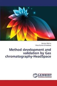 Method Development and Validation by Gas Chromatography-Headspace