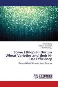 Some Ethiopian Durum Wheat Varieties and Their N-Use Efficiency
