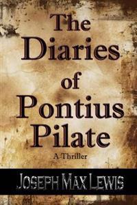 The Diaries of Pontius Pilate