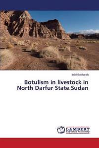 Botulism in Livestock in North Darfur State.Sudan