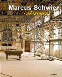 Marcus Schwier: Interieurs