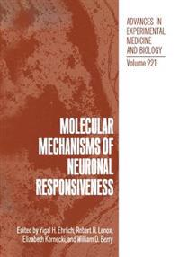 Molecular Mechanisms of Neuronal Responsiveness