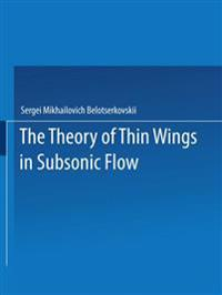 The Theory of Thin Wings in Subsonic Flow