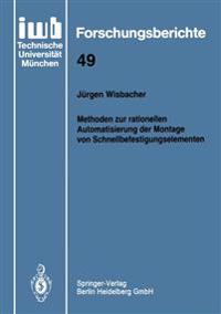 Methoden Zur Rationellen Automatisierung Der Montage Von Schnellbefestigungselementen