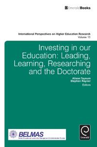 Investing in Our Education: Leading, Learning, Researching and the Doctorate