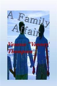 A Family Affair: The Trilogy Affairs Novella 1