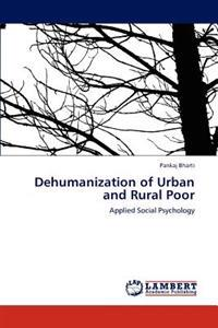 Dehumanization of Urban and Rural Poor