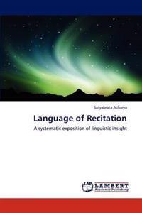 Language of Recitation