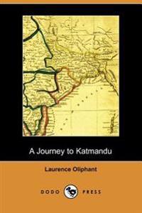 A Journey to Katmandu (Dodo Press)