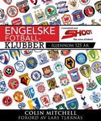 Engelske fotballklubber - Colin Mitchell pdf epub