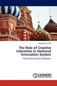 The Role of Creative Industries in National Innovation System