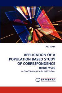 Application of a Population Based Study of Correspondence Analysis