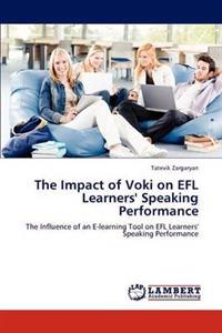 The Impact of Voki on Efl Learners' Speaking Performance