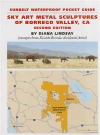 Sky Art Metal Sculptures of Borrego Valley, CA: Sunbelt Waterproof Pocket Guide