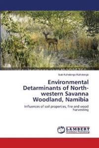 Environmental Detarminants of North-Western Savanna Woodland, Namibia
