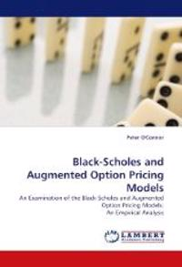 Black-Scholes and Augmented Option Pricing Models