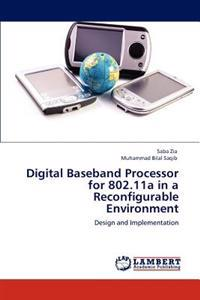Digital Baseband Processor for 802.11a in a Reconfigurable Environment