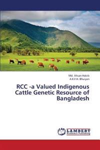 Rcc -A Valued Indigenous Cattle Genetic Resource of Bangladesh