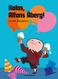 Kalas, Alfons Åberg!