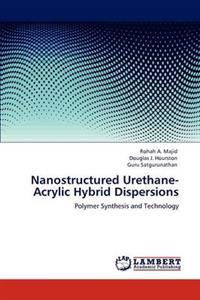 Nanostructured Urethane-Acrylic Hybrid Dispersions