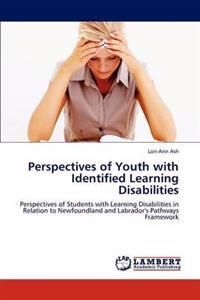Perspectives of Youth with Identified Learning Disabilities
