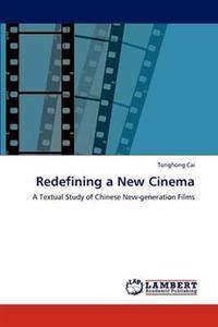 Redefining a New Cinema