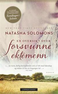 En oversikt over forsvunne ektemenn - Natasha Solomons | Ridgeroadrun.org