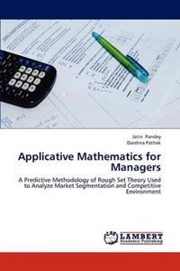 Applicative Mathematics for Managers