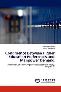 Congruence Between Higher Education Preferences and Manpower Demand