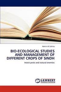 Bio-Ecological Studies and Management of Different Crops of Sindh