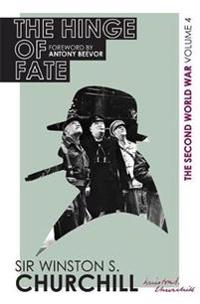 Second world war: the hinge of fate - volume iv