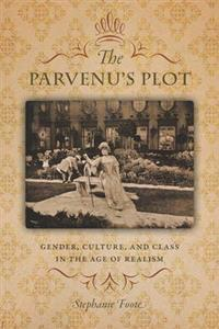 The Parvenu's Plot