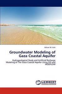 Groundwater Modeling of Gaza Coastal Aquifer