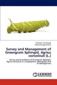 Survey and Management of Greengram Sphingid, Agrius Convolvuli (L.)