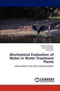 Biochemical Evaluation of Water in Water Treatment Plants