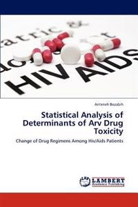 Statistical Analysis of Determinants of Arv Drug Toxicity