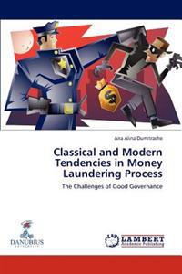 Classical and Modern Tendencies in Money Laundering Process