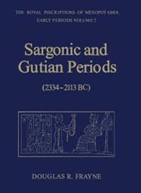 Sargonic and Gutian Periods 2234-2113 Bc