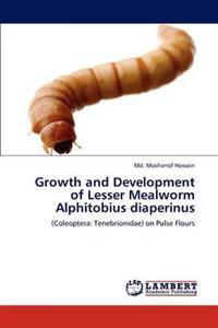 Growth and Development of Lesser Mealworm Alphitobius Diaperinus