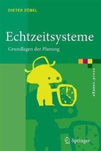 Echtzeitsysteme: Grundlagen Der Planung