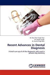 Recent Advances in Dental Diagnosis