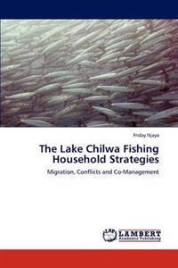 The Lake Chilwa Fishing Household Strategies