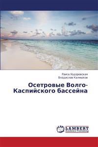 Osetrovye Volgo-Kaspiyskogo Basseyna