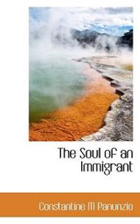 The Soul of an Immigrant