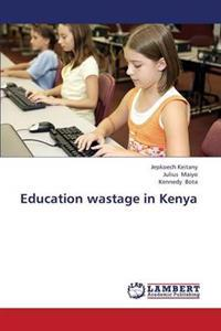 Education Wastage in Kenya