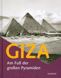 Giza: Am Fua Der Groaen Pyramiden