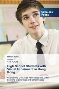 High School Students with Visual Impairment in Hong Kong
