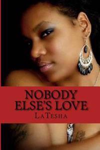 Nobody Else's Love