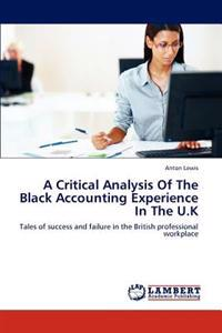 A Critical Analysis of the Black Accounting Experience in the U.K