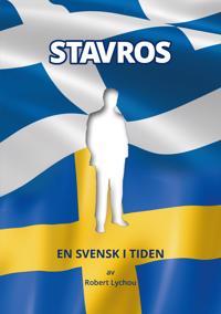 Stavros : en svensk i tiden